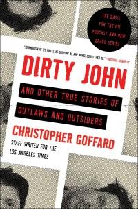 GoffardC-DirtyJohnAndOtherTrueStoriesUS