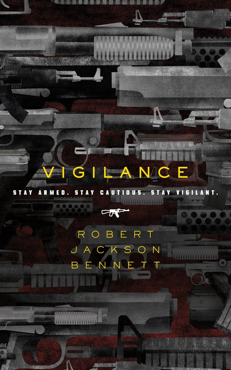 Quick Review: VIGILANCE by Robert Jackson Bennett (Tor.com)