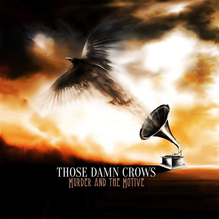ThoseDamnCrows-MurderAndTheMotive