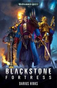 HinksD-40k-BlackstoneFortress