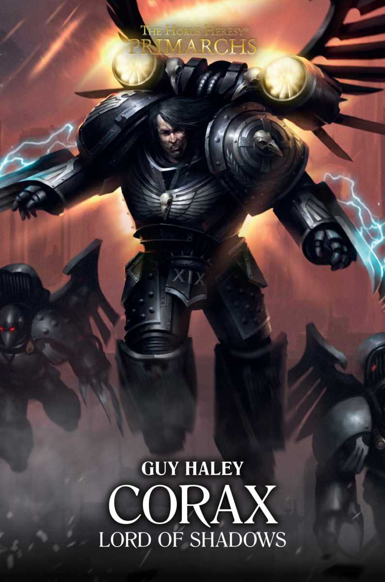 Quick Review: CORAX -- LORD OF SHADOWS by Guy Haley (Black Library)
