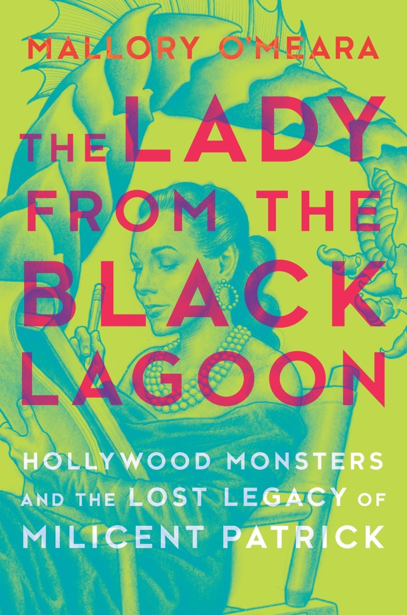Quick Review: THE LADY FROM THE BLACK LAGOON by Mallory O'Meara (Hanover Square Press)