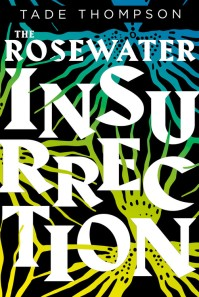 ThompsonT-W2-RosewaterInsurrection