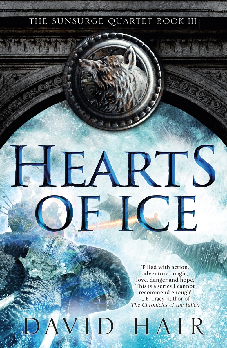 "Guest Post & Excerpt: ""Making of the Prologue"" by David Hair, author of HEARTS OF ICE (Jo Fletcher Books)"