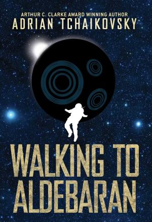 Tchaikovsky-WalkingToAldebaran