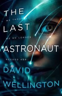 WellingtonD-LastAstronaut
