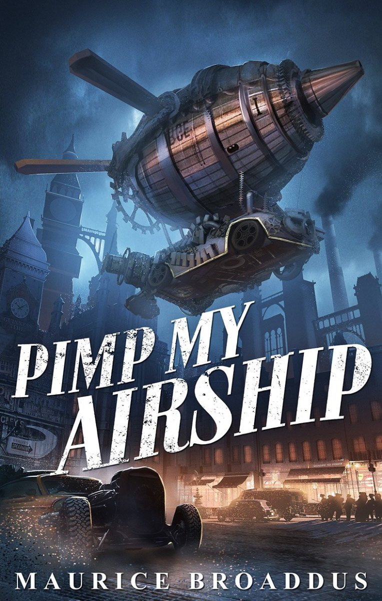 "Guest Post: ""Worldbuilding PIMP MY AIRSHIP"" by Maurice Broaddus"