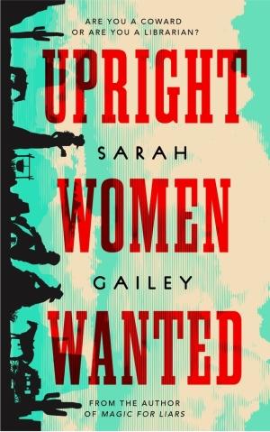 GaileyS-UprightWomenWanted