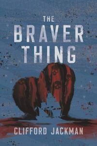 JackmanC-BraverThing