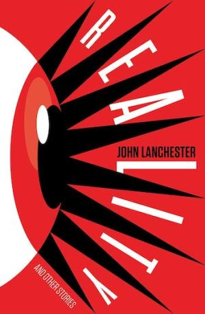 LanchesterJ-RealityAndOtherStoriesUS