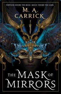 CarrickMA-R&R1-MaskOfMirrors