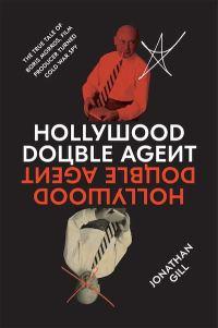 GillJ-HollywoodDoubleAgentUSHC