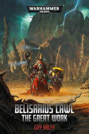 HaleyG-BelisariusCawl-GreatWork