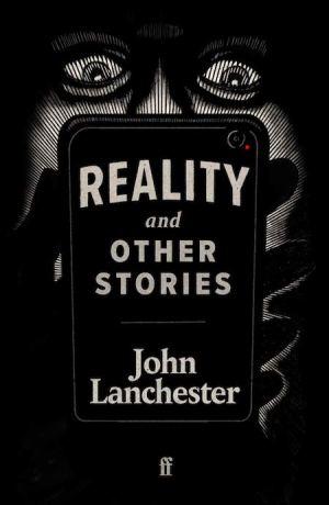 LanchesterJ-RealityAndOtherStoriesUK