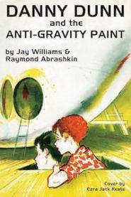 WilliamsAbrashkin-DannyDunn1-AntiGravityPaint